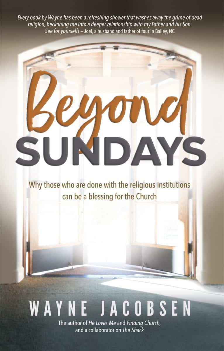 Beyond Sundays by Wayne Jacobsen