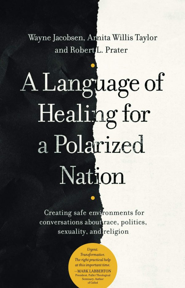A Language of Healing for a Polarized Nation